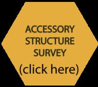 Accessory structure survey